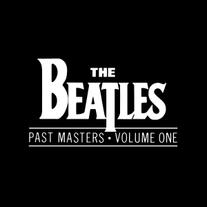 The_Beatles_-_Past_Masters_-_Volume_One